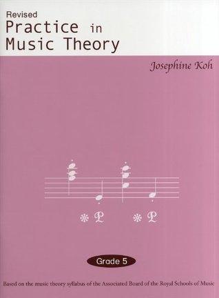 Josephine Koh: Practice In Music Theory Grade 5
