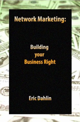 Network Marketing: Building your Business Right