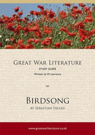 Great War Literature Study Guide on Birdsong