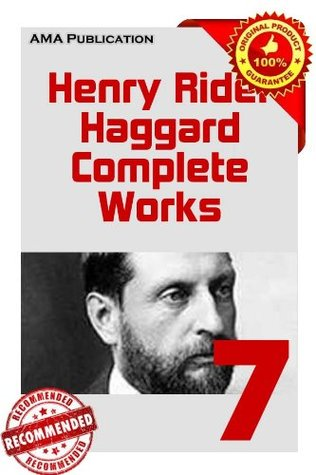 Complete Works of Henry Rider Haggard Set.7 (Hunter Quatermain's Story, Jess, King Solomon's Mines)