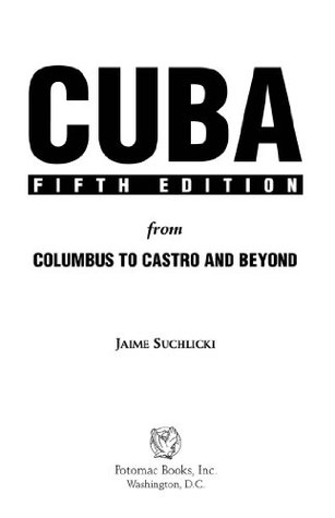 Cuba: From Columbus to Castro and Beyond, Fifth Edition, Revised