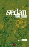 Sedan - an entertainment - the part three
