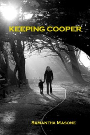 Keeping Cooper
