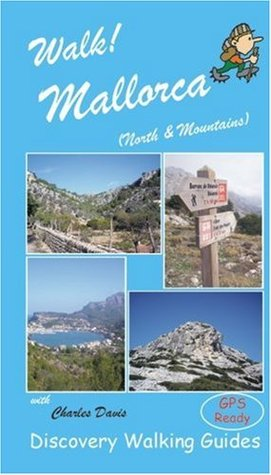 Walk! Mallorca North and Mountains