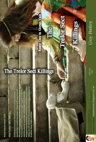 Rainy Day in Goran Vale: The Trelor Sect Killings