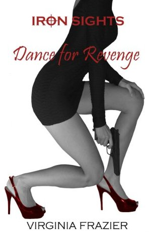 dance-for-revenge-iron-sights