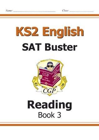 Ks2 English SAT Buster: Book 3: Reading
