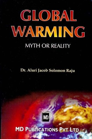 Global Warming : Myth or Reality