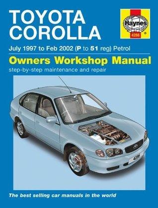 Toyota Corolla Petrol Service And Repair Manual: 1997 To 2002