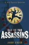 Day of the Assassins: Day of the Assassins (JACK CHRISTIE ADVENTURES)