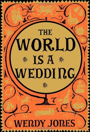 The World is a Wedding (Wilfred Price, #...