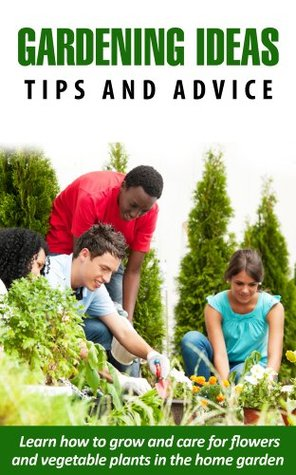 Gardening Ideas - Tips and Advice