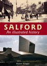 Salford: An Illustrated History