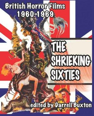 The Shrieking Sixties: British Horror Films 1960-1969