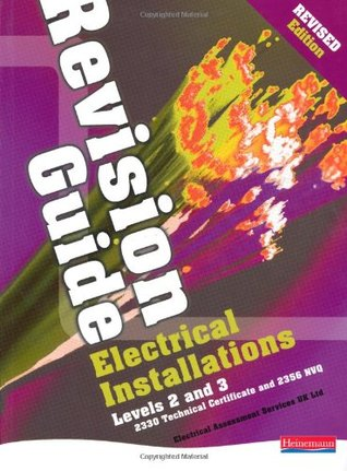Electrical Installations Revision Guide: Revised edition