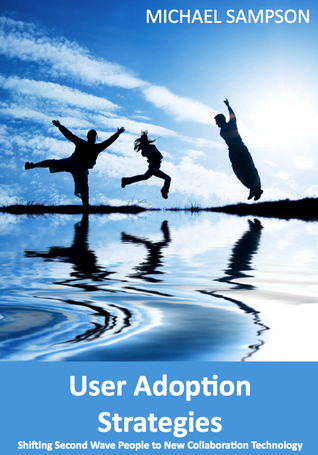 User Adoption Strategies by Michael Sampson