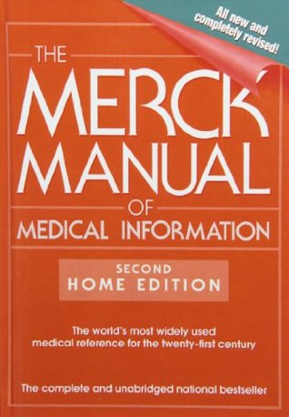 the merck manual of medical information home edition by mark h beers rh goodreads com Merck Manual Inside Merck Manual Professional Website