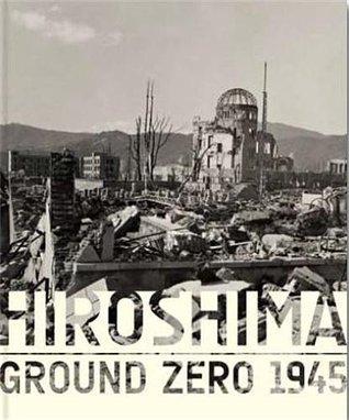 Hiroshima - Ground Zero 1945
