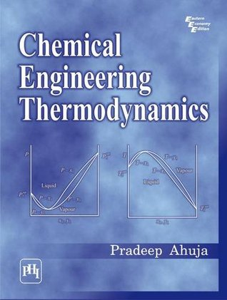 Chemical engineering thermodynamics by pradeep ahuja chemical engineering thermodynamics other editions enlarge cover 21007502 fandeluxe Choice Image