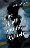 The Wolf and the Witch (The Mystic Mews Pack)