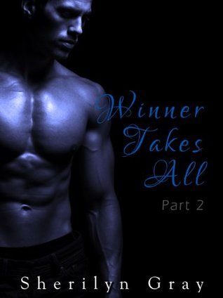 Winner Takes All (Winner Takes All, #2)