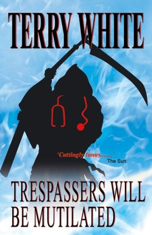 Trespassers Will be Mutilated - Limited Edition Version (Marcus Moon Series)