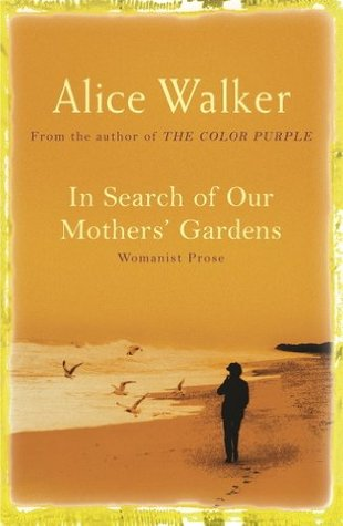 Courageous Download In Search Of Our Mother S Gardens Ebook