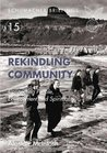 Rekindling Community: Connecting People, Environment and Spirituality