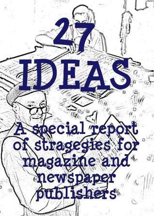 Descargas gratuitas de audiolibros español 27 IDEAS: A special report of strategies for magazine and newspaper publishers