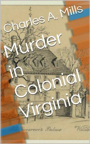 Murder in Colonial Virginia