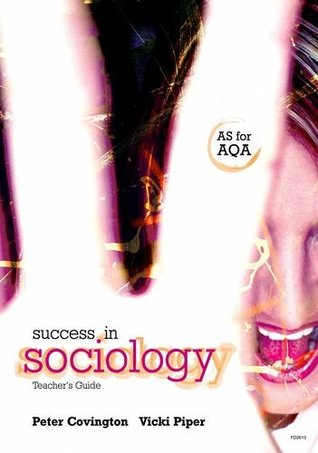 Success in Sociology as for Aqa: Teacher Support Guide