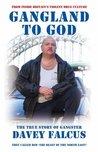 Gangland to God