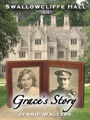 Grace's Story (Swallowcliffe Hall)