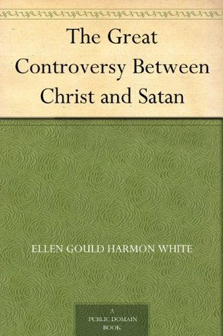 Great Controversy: Between Christ and Satan