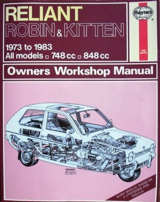 Reliant Robin and Kitten 1973-83 Owner's Workshop Manual