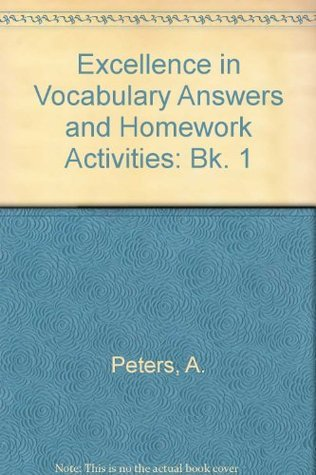 Excellence in Vocabulary Answers and Homework Activities: Bk. 1