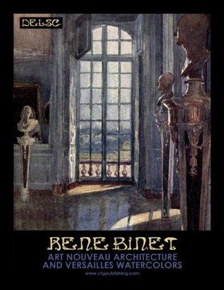 Rene Binet  Art Nouveau Architecture and Versailles Watercolors
