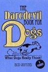 The Daredevil Book For Dogs