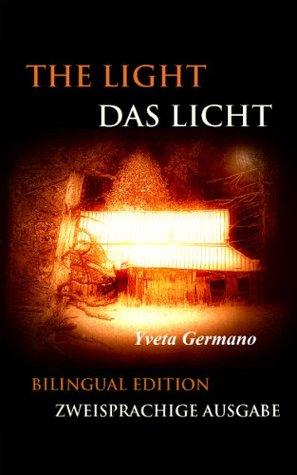 The Light/Das Licht