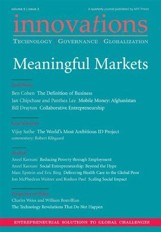innovations-technology-governance-globalization-6-2-spring-2011-meaningful-markets
