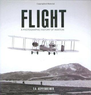 Flight by T.A. Heppenheimer