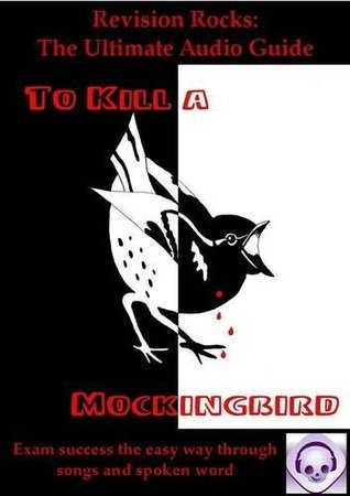 To Kill a Mockingbird: The Ultimate Audio Guide: GCSE Success the Easy Way