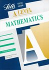 A Level Study Guide Mathematics (Letts Educational A Level Study Guides)