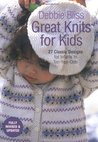 Great Knits For Kids by Debbie Bliss