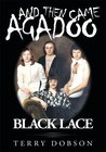And then came Agadoo : Black Lace