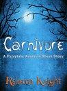 Carnivore (Dark Fantasy) (Fairytale Assassin)