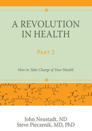 A Revolution in Health Part 2