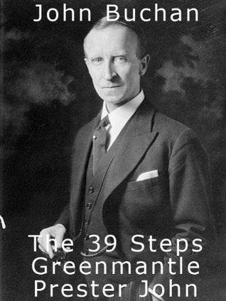 The 39 Steps - Greenmantle - Prester John