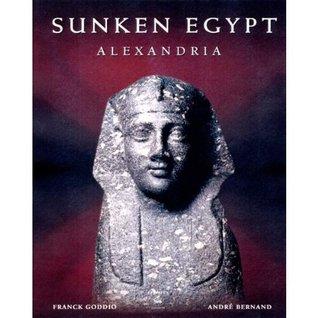 Sunken Egypt - Alexandria