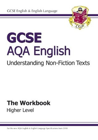 GCSE English AQA Understanding Non-Fiction Texts Workbook - Higher Level